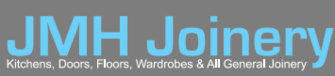 JMH Joinery - Kitchens, Doors, Floors, Wardrobes, Stairs and all General Joinery